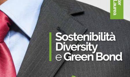 """Nuove posizioni per Nuove professioni: Master sulla sostenibilità """"Green Bond e Diversity"""""""