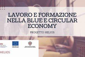 Formazione e Lavoro nella blue e circular economy ccon il progetto Helios
