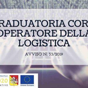 Graduatoria Prove di Selezione Corso Arces Avviso 33/2019 Operatore della logistica